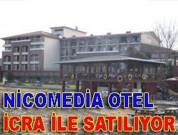 Nicomedia Otel icra ile satılıyor