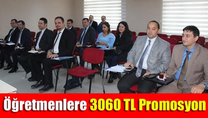 Öğretmenlere 3060 TL promosyon