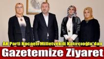 AK Parti Kocaeli Milletvekili Katırcıoğlu'dan gazetemize ziyaret