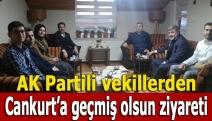 AK Partili vekillerden Cankurt'a geçmiş olsun ziyareti