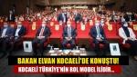 Bakan Elvan Kocaeli'de Konuştu! Kocaeli Türkiye'nin Rol Model İlidir...