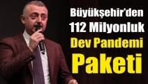 Büyükşehir'den 112 Milyonluk dev pandemi paketi