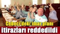 Cebeci'deki imar planı itirazları reddedildi