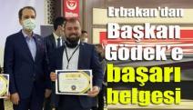 Erbakan'dan Başkan Gödek'e başarı belgesi