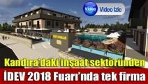 Kandıra'daki inşaat sektöründen İDEV 2018 Fuarı'nda tek firma