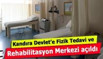 Kandıra Devlet'e Fizik Tedavi ve Rehabilitasyon Merkezi açıldı