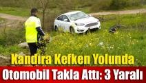 Kandıra Kefken yolunda otomobil takla attı: 3 yaralı