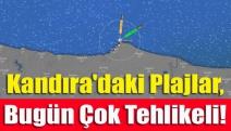 Kandıra'daki Plajlar, Bugün Çok Tehlikeli!