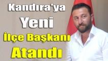 Kandıra'ya Yeni İlçe Başkanı Atandı