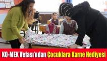 KO-MEK Vefası'ndan çocuklara karne hediyesi