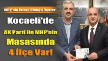 Kocaeli'de AK Parti ile MHP'nin Masasında 4 İlçe Var!