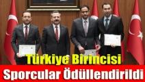Türkiye birincisi sporcular ödüllendirildi